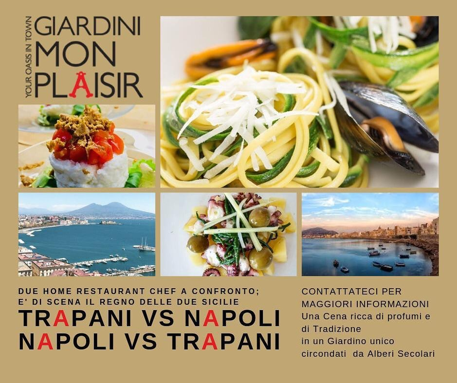 Between Trapani and Naples: 4 Hands Dinner at Giardini Mon Plaisir