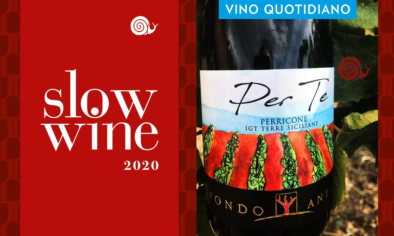 Riconoscimento Slow Wine 2020 – Per Te Perricone 2017