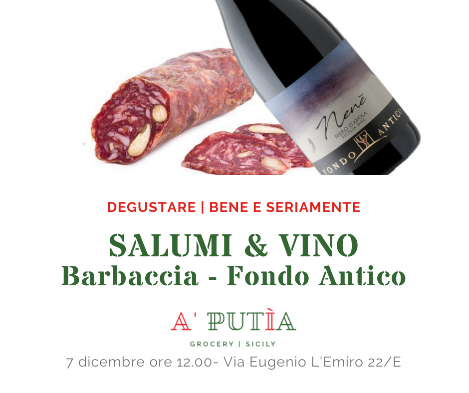 Salumi & Nenè Nero D'Avola @ A' Putìa – Grocery (Palermo)